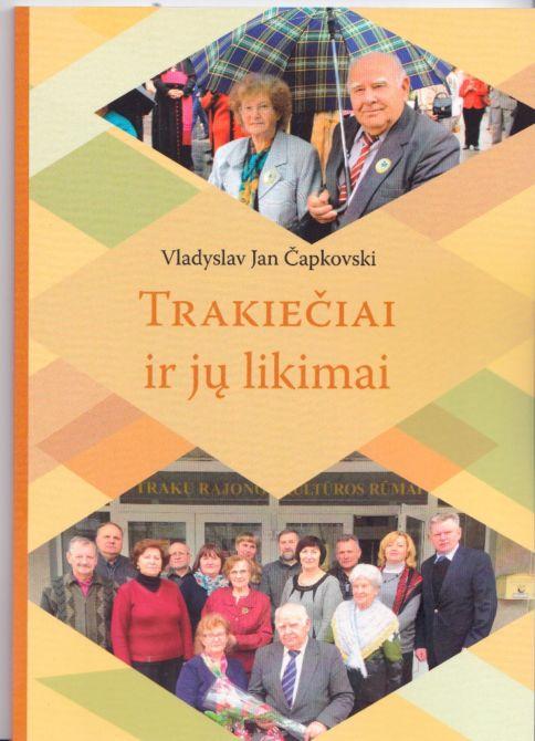 Išleista V. J. Čapkovskio knyga apie Trakus ir trakiečius